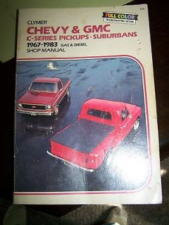 Chevy & GMC Shop Manual   C Series   Pickups Suburbans 1967 1983 Gas
