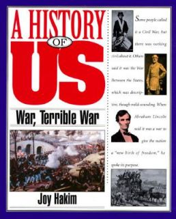 , Terrible War, 1855 1865 Vol. 6 by Joy Hakim 1994, Paperback