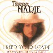 Need Your Lovin The Best of Teena Marie by Teena Marie CD, May 1994