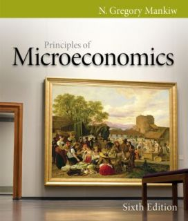 of Microeconomics by N. Gregory Mankiw 2011, Paperback