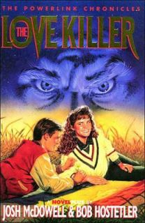 The Love Killer Vol. 2 by John McDowell, Josh McDowell and Bob
