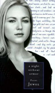 Night Without Armor Poems by Jewel 1998, Hardcover
