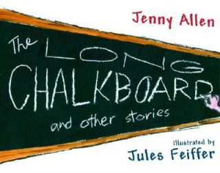 Chalkboard And Other Stories by Jenny Allen 2006, Hardcover