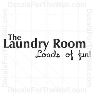 The Laundry Room Loads of Fun Wall Decal Vinyl Art Sticker Quote