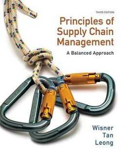 Principles of Supply Chain Management A Balanced Approach by Joel D