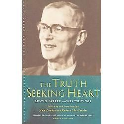 NEW The Truth seeking Heart   Loades, Ann (EDT)Farrer, Austin Marsden