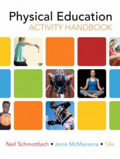 The Physical Education Activity Handbook by Lisa M. Hicks, Neil