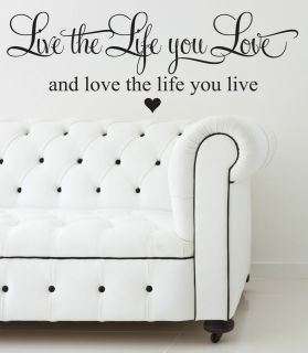 LIVE THE LIFE YOU LOVE HEART WALL ART STICKER QUOTE DECAL BEDROOM