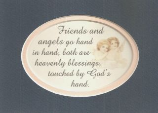 FRIENDS Heavenly Friendship ANGELS Blessings TOUCHED By GOD verses