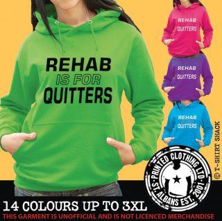 Rehab Is For Quitters   Hoody, Joke Drink & Drug Funny Hooded