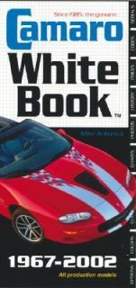 Camaro White Book by Michael Antonick 2004, Paperback, Revised, New