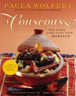 Couscous and Other Good Food from Morocco by Wolfert and Paula Wolfert
