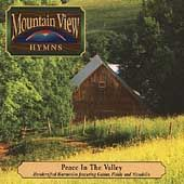 Mountain View Hymns Peace in the Valley CD, Jan 2008, Main Street
