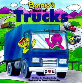 Barneys Book of Trucks by Monica Mody 1997, Paperback