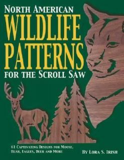 North American Wildlife Patterns for the Scroll Saw 61 Captivating
