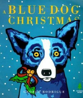 Blue Dog Christmas by George Rodrigue and David McAninch (2000