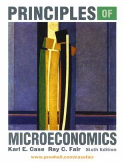 Principles of Microeconomics by Sharon C. Oster, Ray C. Fair and Karl