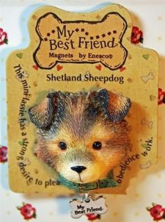 MY BEST FRIEND SHETLAND SHEEPDOG SHELTIE PUPPY DOG MAGNET   BRAND NEW