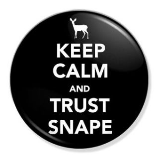 and Trust Snape Badge Button Pin 25mm Harry Potter Severus Voldemort
