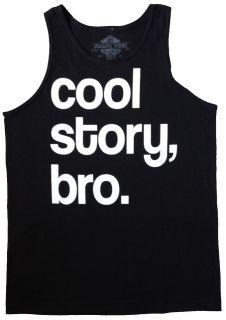 Cool Story Bro   Tank Top Shirts   Men Women Youth   Jersey Shore Bro