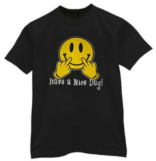 TALL * Have a nice day middle finger evil smiley face funny tee shirt