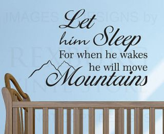 Wall Decal Sticker Quote Vinyl Let Him Sleep Baby Boy Will Move