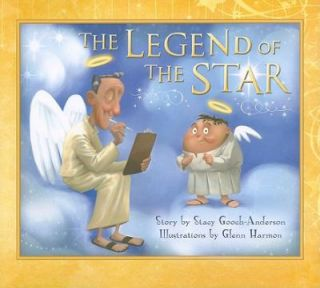 The Legend of the Star by Stacy Gooch Anderson 2009, Hardcover