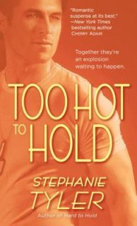 Too Hot to Hold by Stephanie Tyler 2010, Paperback