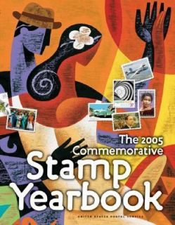 The 2005 Commemorative Stamp Yearbook by United States Postal Service