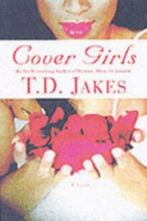Cover Girls by T. D. Jakes 2004, Paperback