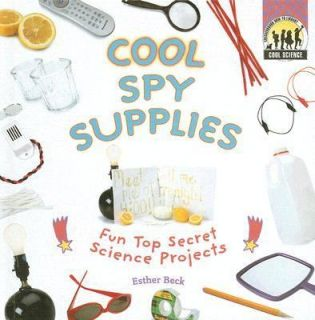 Cool Spy Supplies Fun Top Secret Science Projects Cool Science by