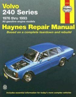 Volvo 240 Series   1976 thru 1993   All Gasoline Engine Models by Rob