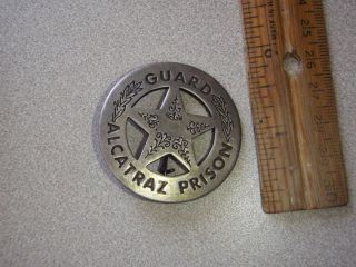 Alcatraz Prison Guard Badge Obsolete