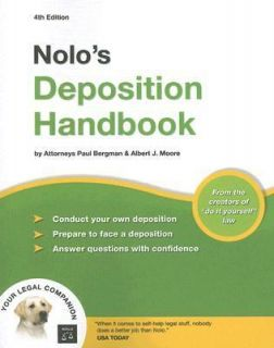 Nolos Deposition Handbook by Albert J. Moore and Paul Bergman (2007