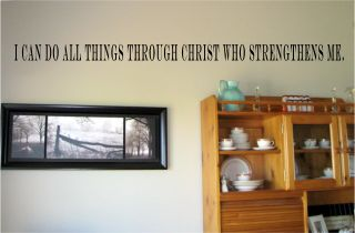 Can do All Things Through Christ Who Strengthens Vinyl Wall Art
