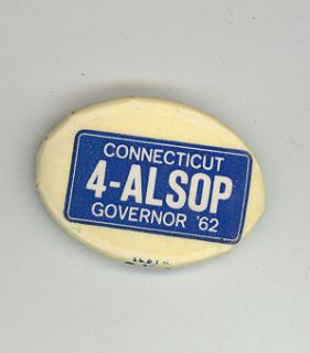 1962 John Alsop Connecticut Governor Button Campaign Pin Badge Ct