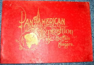 OF THE PAN AMERICAN EXPOSITION AT BUFFALO and NIAGARA FALLS IN 1901