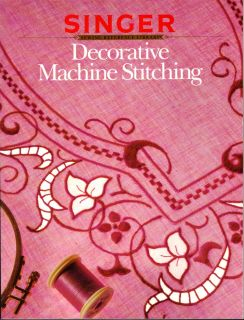 Singer Decorative Machine Stitching Patterns Heirloom Sewing