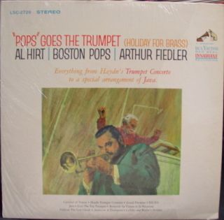 Arthur Fiedler Al Hirt Pops Goes The Trumpet LP LSC 2729 VG SD 1964