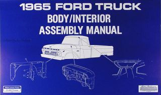 1965 Ford Truck Body and Interior Assembly Manual F100 F250 F350