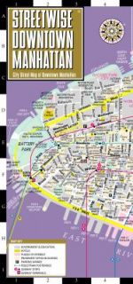 Streetwise Downtown Manhattan Map   Laminated Street Map of Downtown