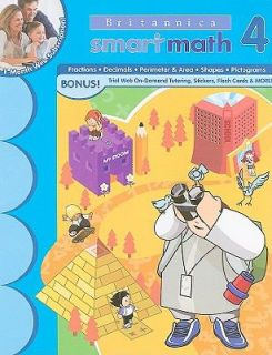 Britannica Smart Math Workbook Grade 4 by Learning Horizons Staff 2009