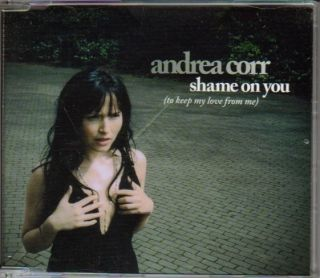 Andrea Corr The Corrs Shame On You Scarce 1 track promo CD