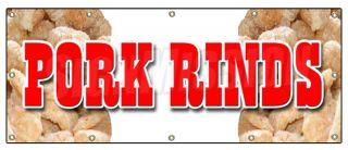 48x120 Pork Rinds Banner Sign Pork Skin Skins Rind Signs