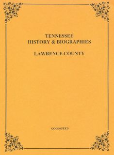 Lawrence County Tennessee TN Biographies History