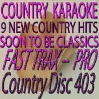 Country Karaoke Hot Hits 9 Country Hits CDG FTXC403 Fast Trax w Lady