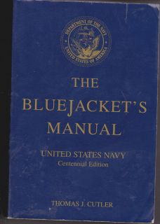 The Bluejackets Manual United States Navy Centennial Edition 2002
