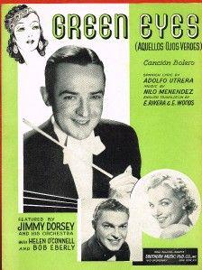 Green Eyes Aquellos Ojos Verdes Vintage Sheet Music 1941 Jimmy Dorsey