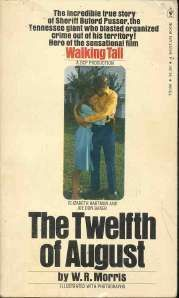 Twelfth of August Buford Pusser Tennesse Book Morris