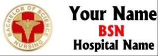 Nurse BSN Custom Personalized Name Tag Badge Nursing School Grad
